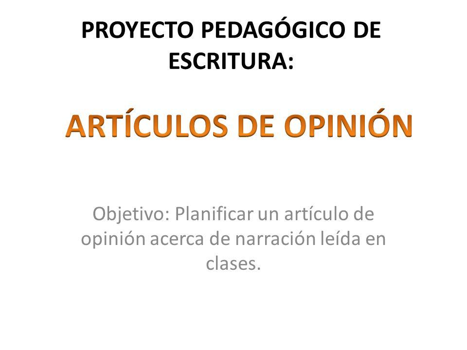 PROYECTO PEDAGÓGICO DE ESCRITURA:
