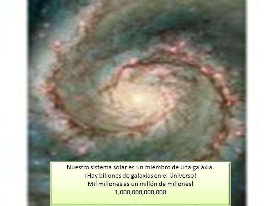 Nuestro sistema solar es un miembro de una galaxia