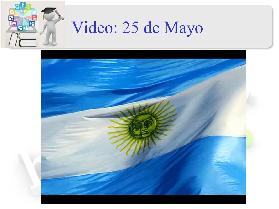 Video: 25 de Mayo