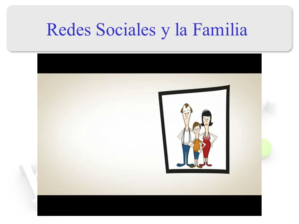 Redes Sociales y la Familia