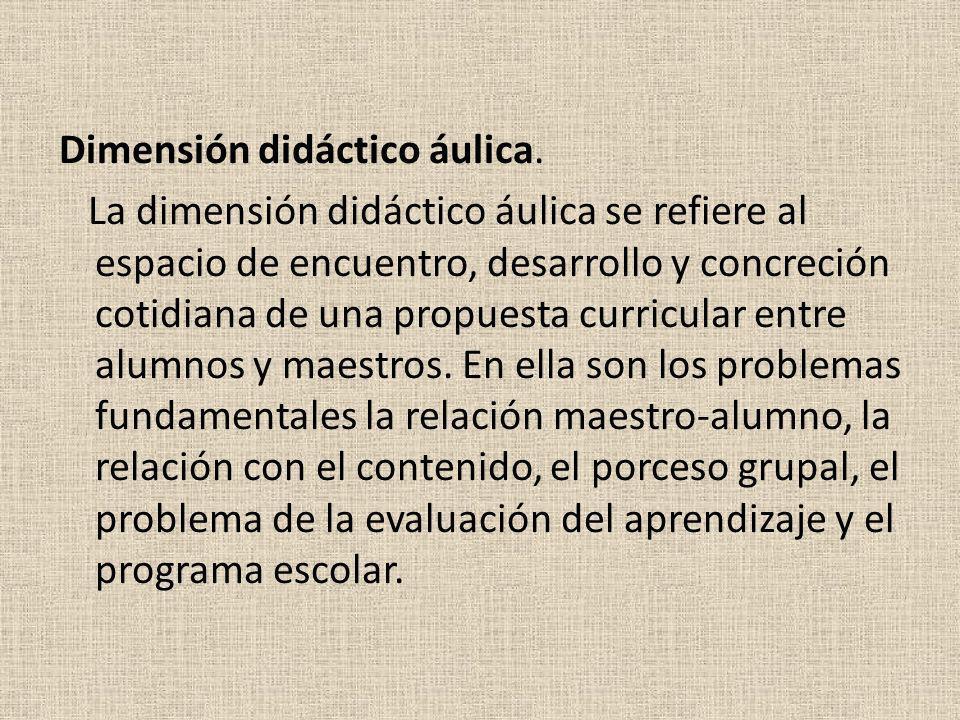 Dimensión didáctico áulica