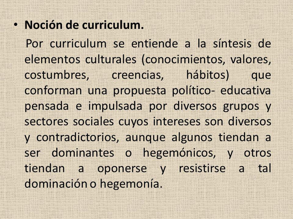 Noción de curriculum.