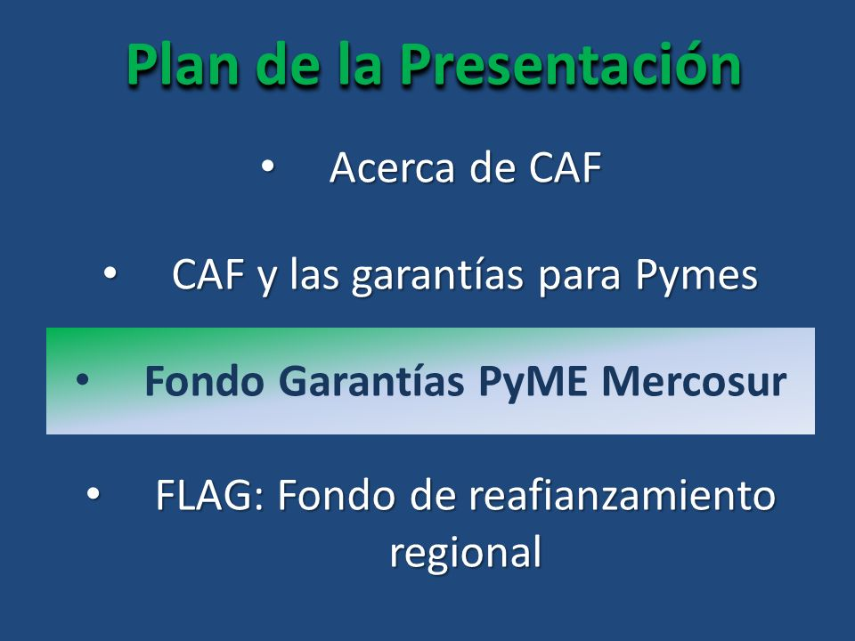 Plan de la Presentación Fondo Garantías PyME Mercosur