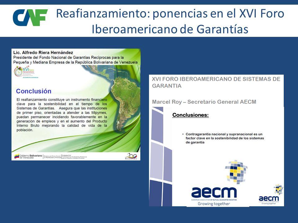 Reafianzamiento: ponencias en el XVI Foro Iberoamericano de Garantías