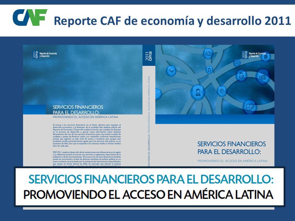 Reporte CAF de economía y desarrollo 2011