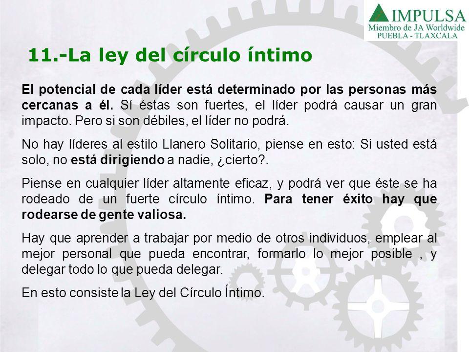 11.-La ley del círculo íntimo