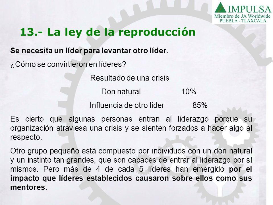 13.- La ley de la reproducción