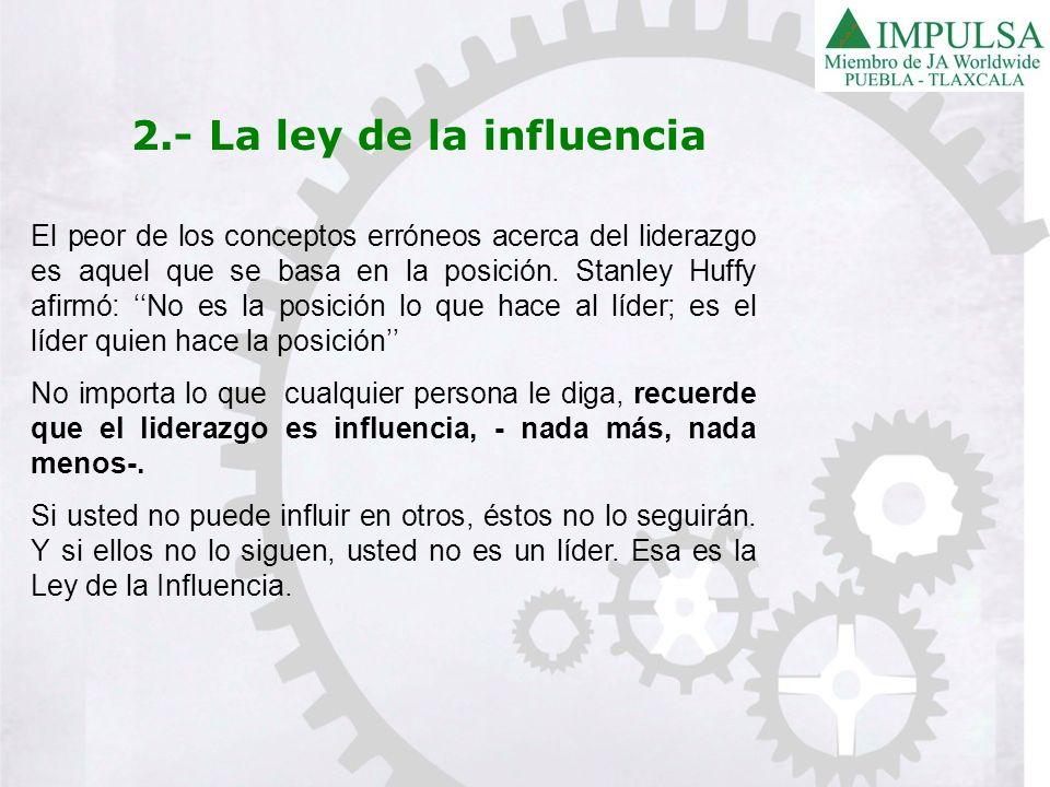 2.- La ley de la influencia