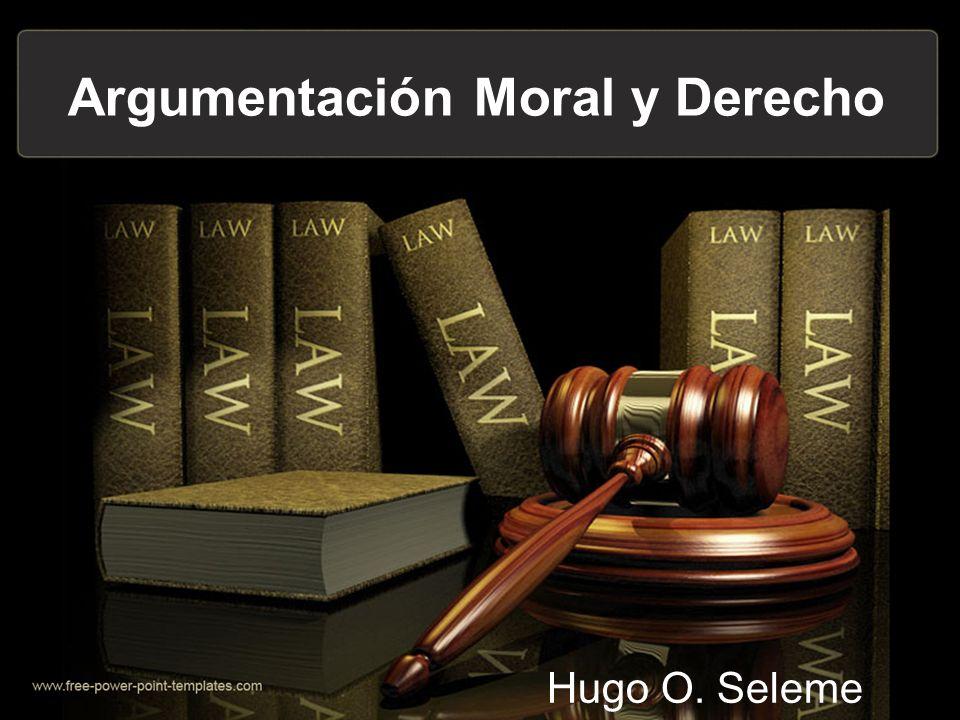Argumentación Moral y Derecho