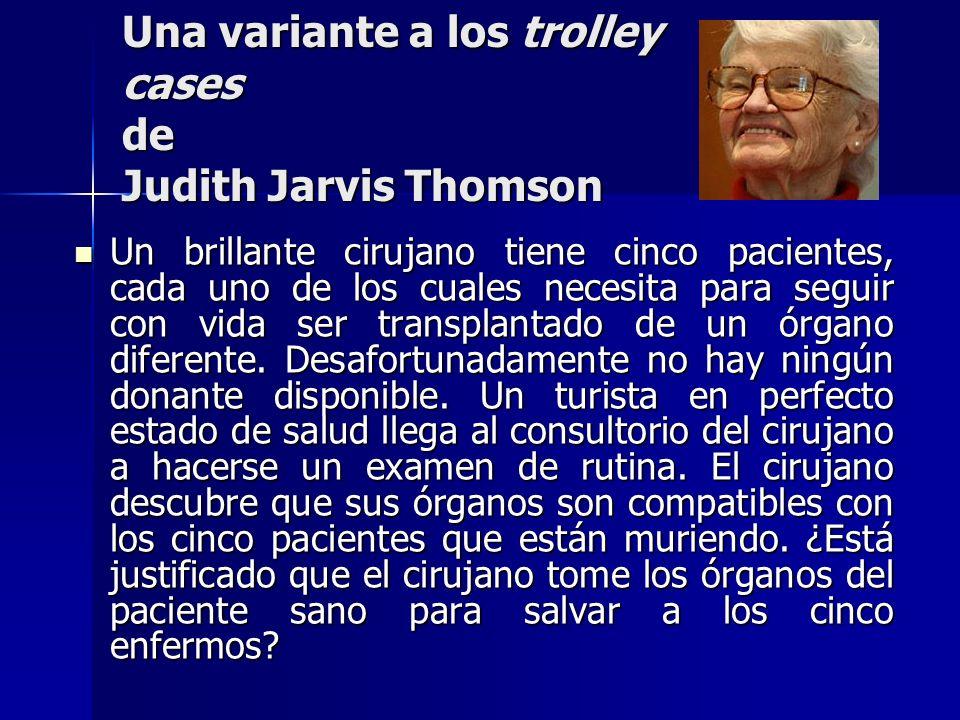 Una variante a los trolley cases de Judith Jarvis Thomson