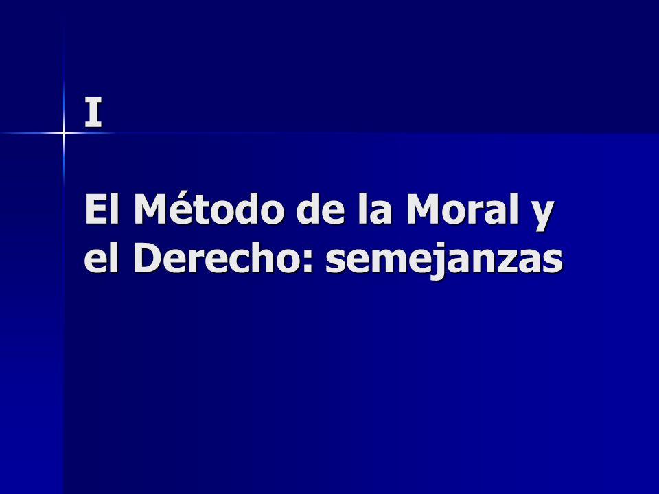 I El Método de la Moral y el Derecho: semejanzas