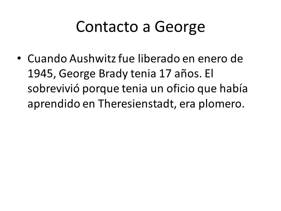 Contacto a George