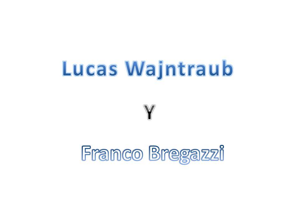 Lucas Wajntraub Y Franco Bregazzi