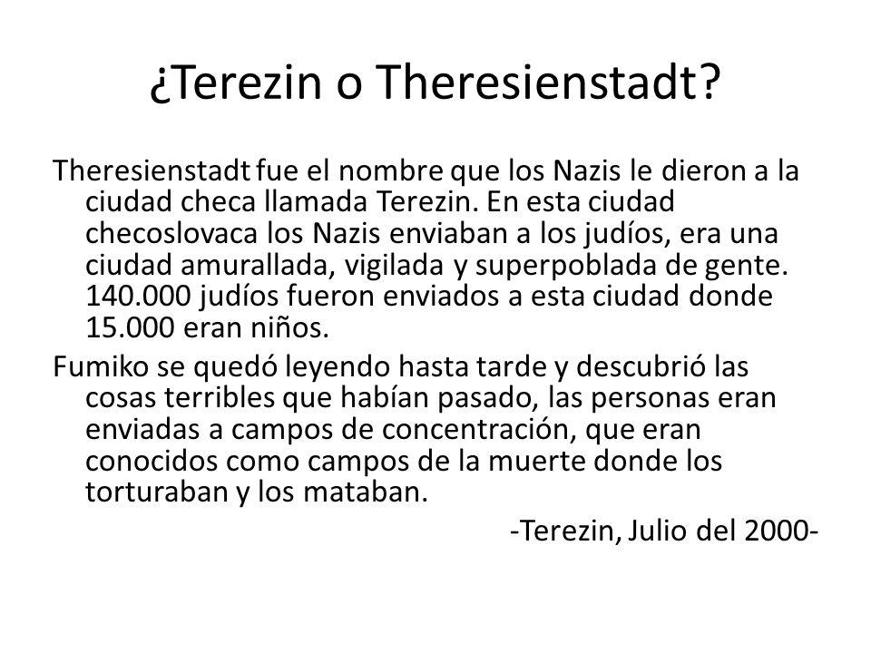 ¿Terezin o Theresienstadt