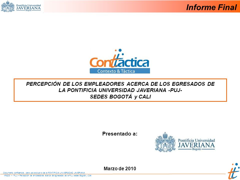 Informe Final PERCEPCIÓN DE LOS EMPLEADORES ACERCA DE LOS EGRESADOS DE