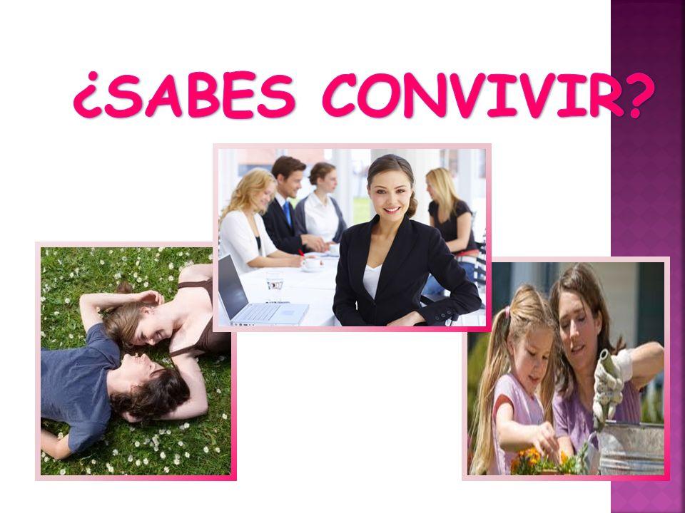 ¿SABES CONVIVIR