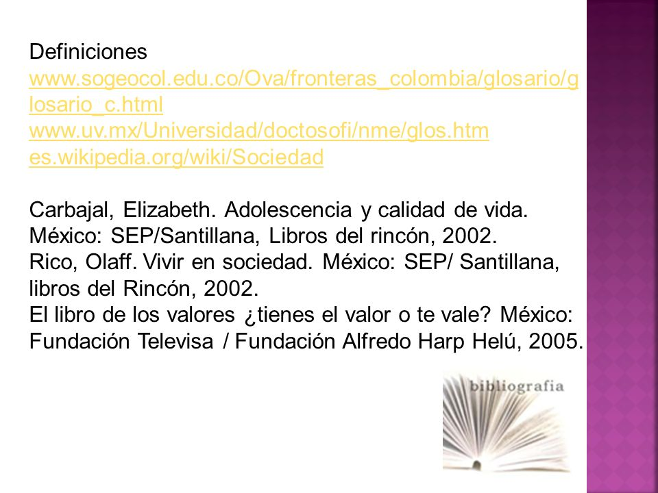 Definiciones www.sogeocol.edu.co/Ova/fronteras_colombia/glosario/glosario_c.html. www.uv.mx/Universidad/doctosofi/nme/glos.htm.
