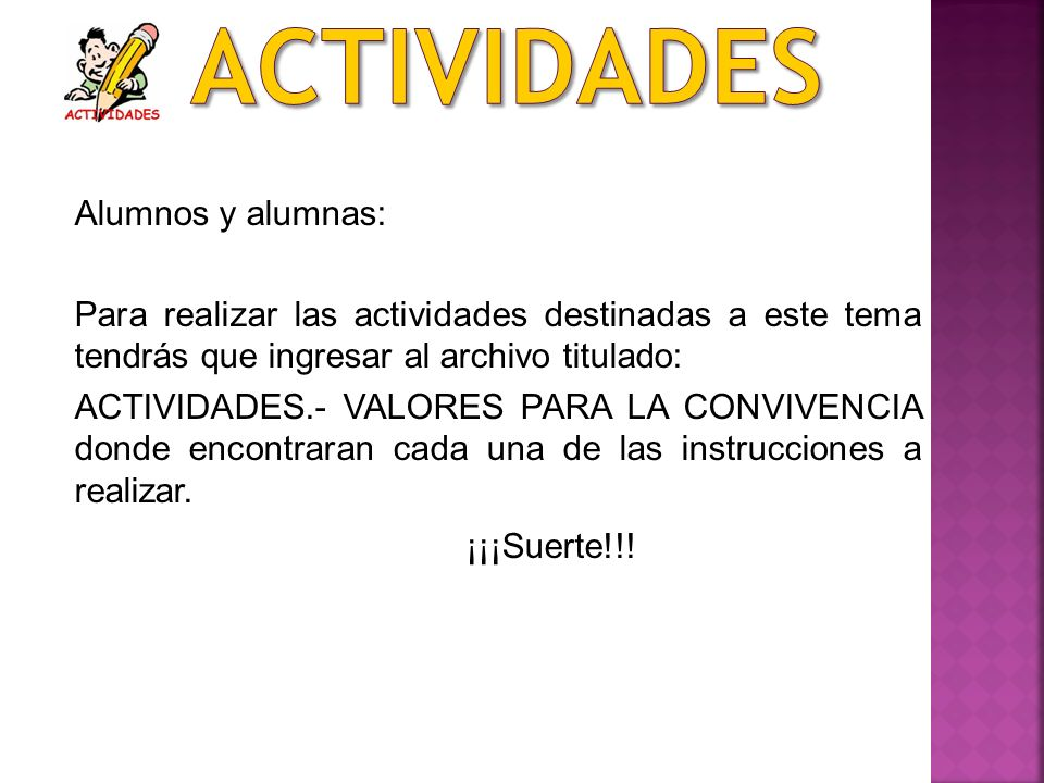Actividades ¡¡¡Suerte!!! Alumnos y alumnas: