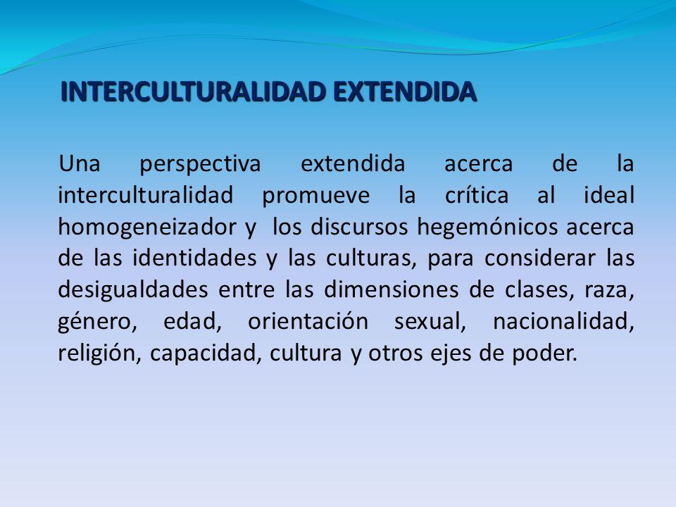 INTERCULTURALIDAD EXTENDIDA