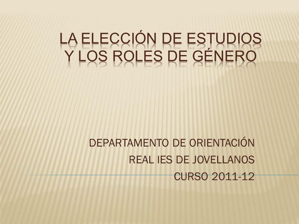 LA ELECCIÓN DE ESTUDIOS Y LOS ROLES DE GÉNERO