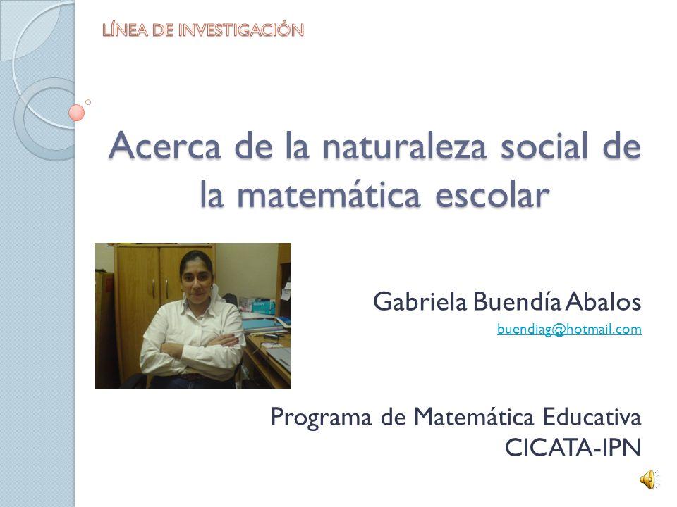 Acerca de la naturaleza social de la matemática escolar