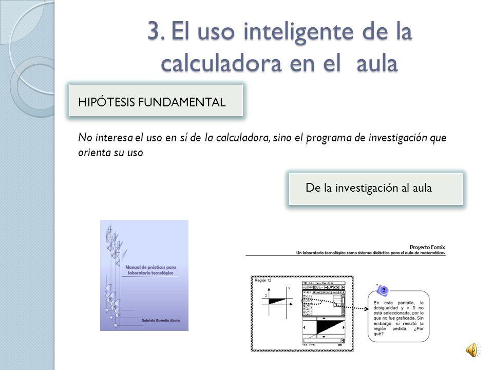 3. El uso inteligente de la calculadora en el aula