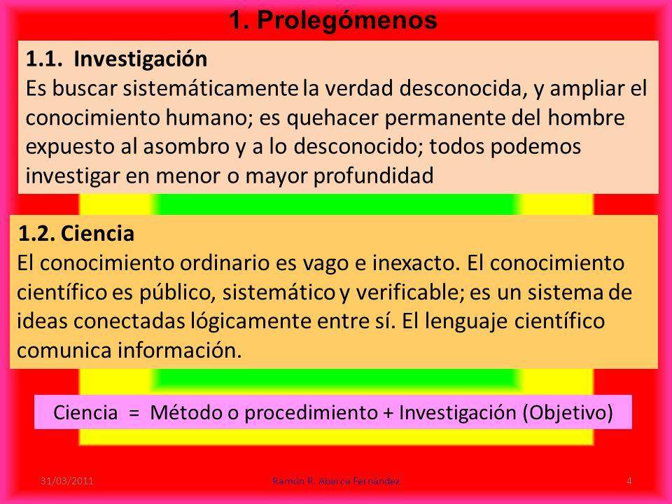 1. Prolegómenos 1.1. Investigación