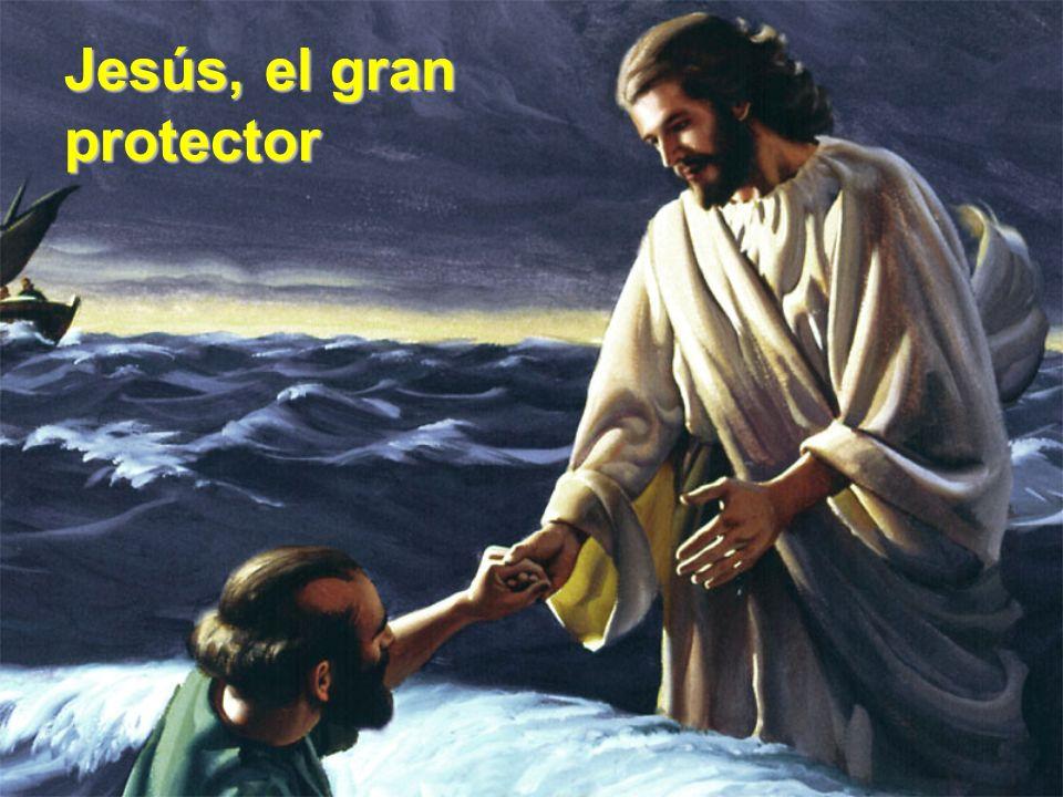 Jesús, el gran protector