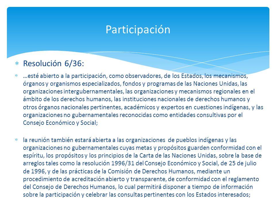 Participación Resolución 6/36: