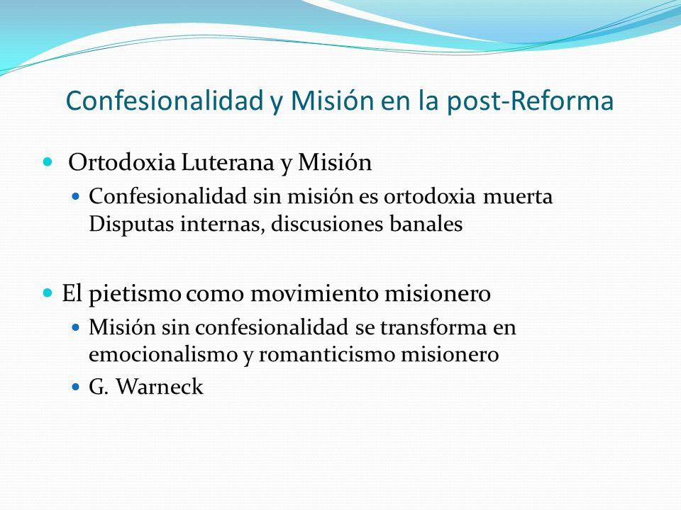 Confesionalidad y Misión en la post-Reforma