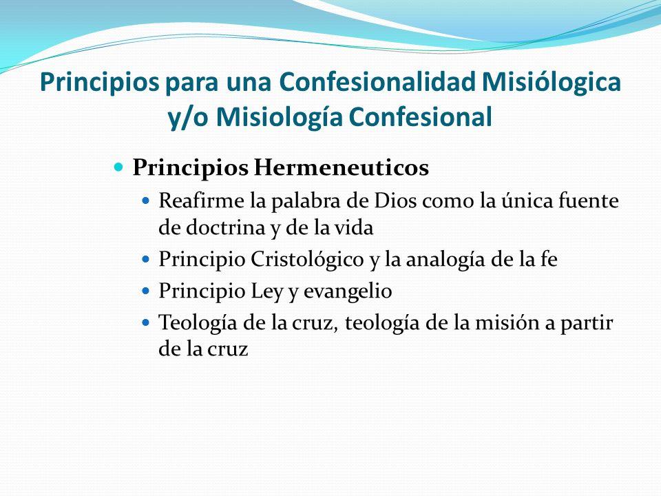 Principios para una Confesionalidad Misiólogica y/o Misiología Confesional