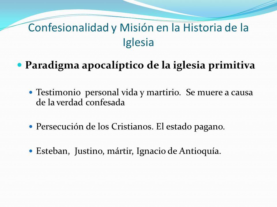 Confesionalidad y Misión en la Historia de la Iglesia