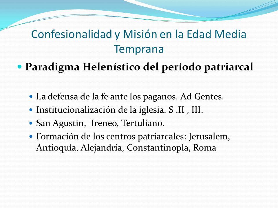 Confesionalidad y Misión en la Edad Media Temprana