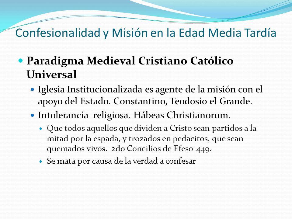 Confesionalidad y Misión en la Edad Media Tardía