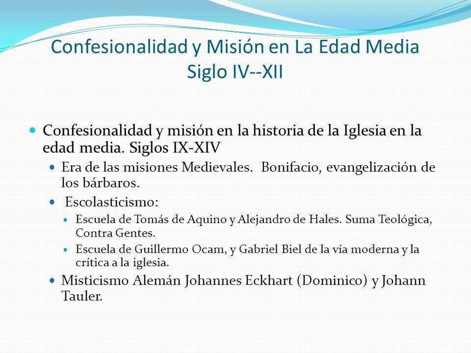 Confesionalidad y Misión en La Edad Media Siglo IV--XII
