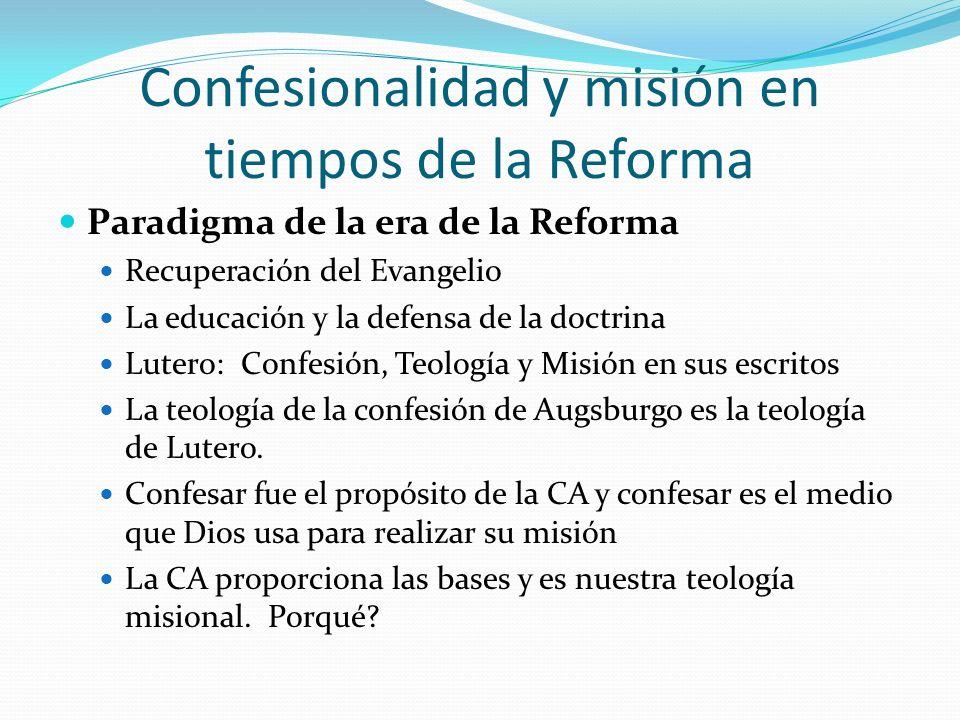 Confesionalidad y misión en tiempos de la Reforma