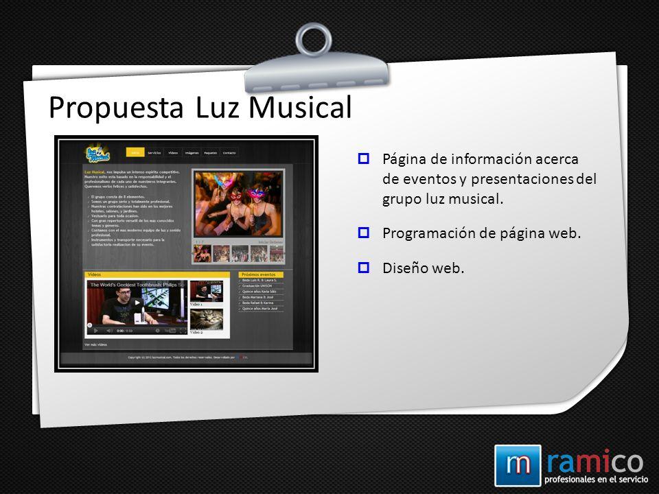 Propuesta Luz Musical Página de información acerca de eventos y presentaciones del grupo luz musical.