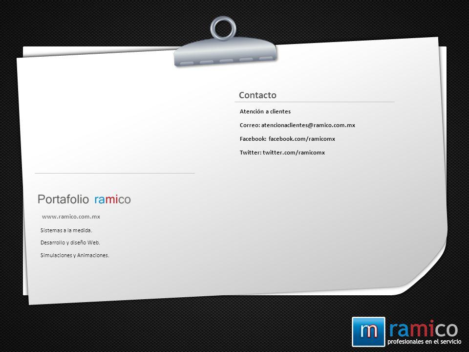 Contacto Atención a clientes Correo: atencionaclientes@ramico.com.mx
