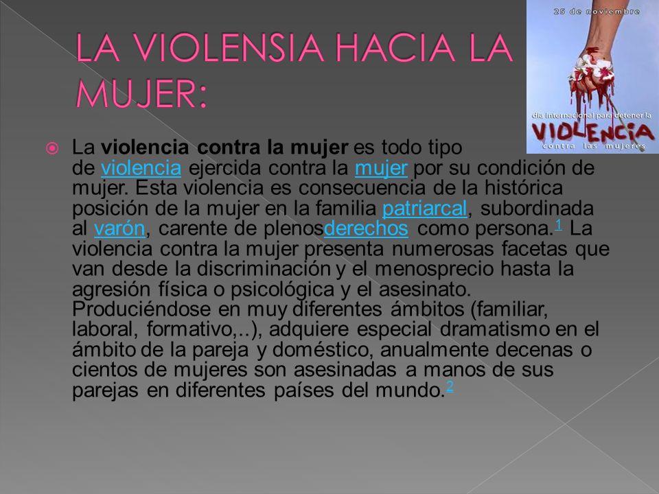 LA VIOLENSIA HACIA LA MUJER: