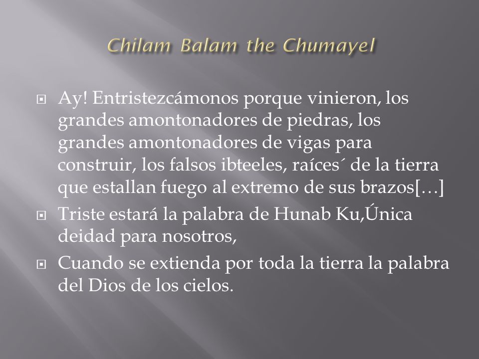 Chilam Balam the Chumayel