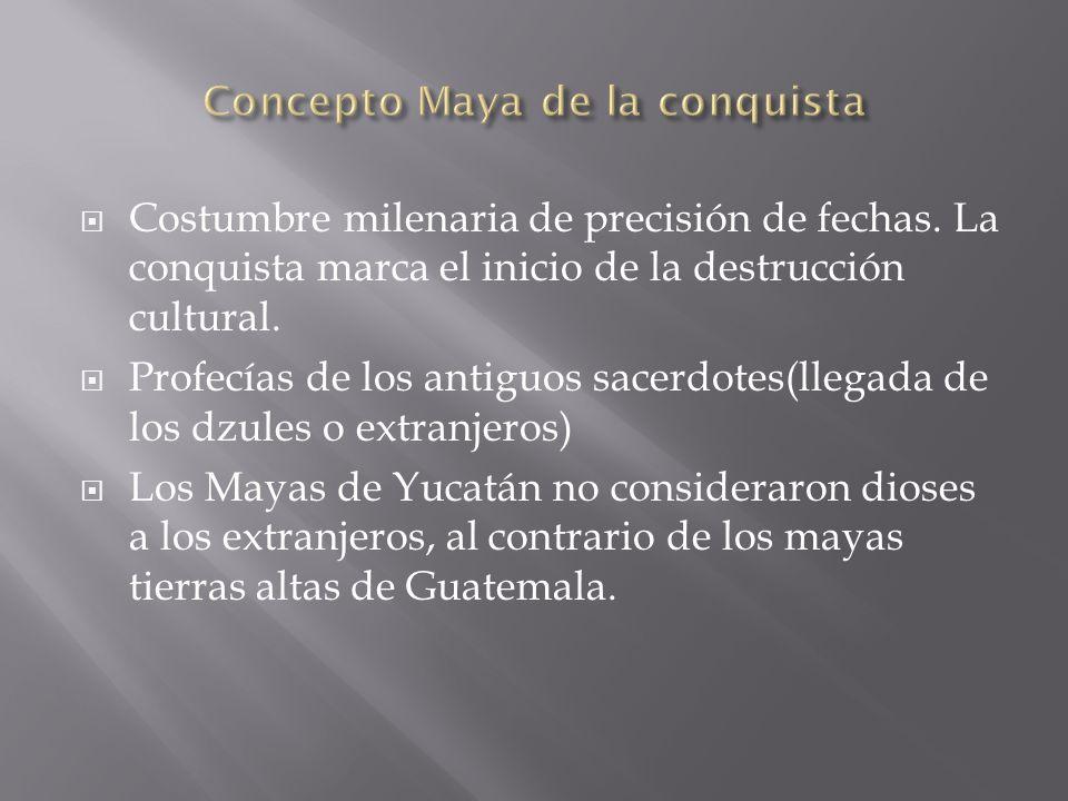 Concepto Maya de la conquista