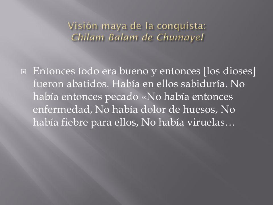 Visión maya de la conquista: Chilam Balam de Chumayel