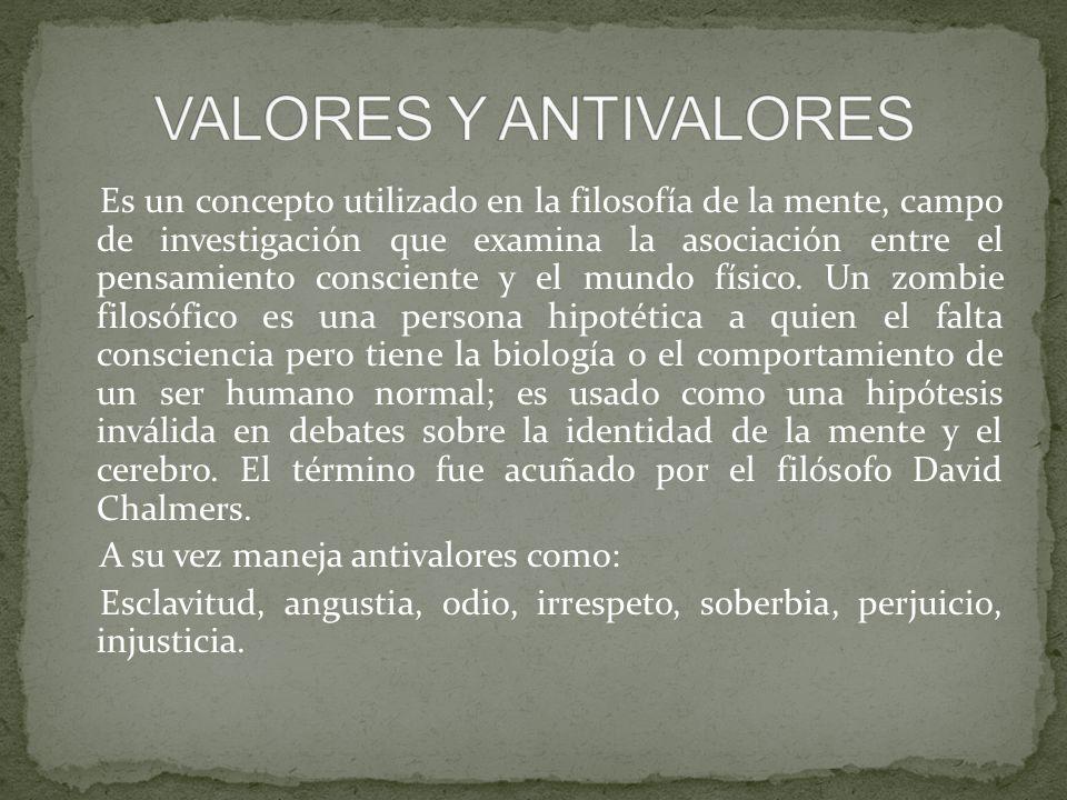 VALORES Y ANTIVALORES