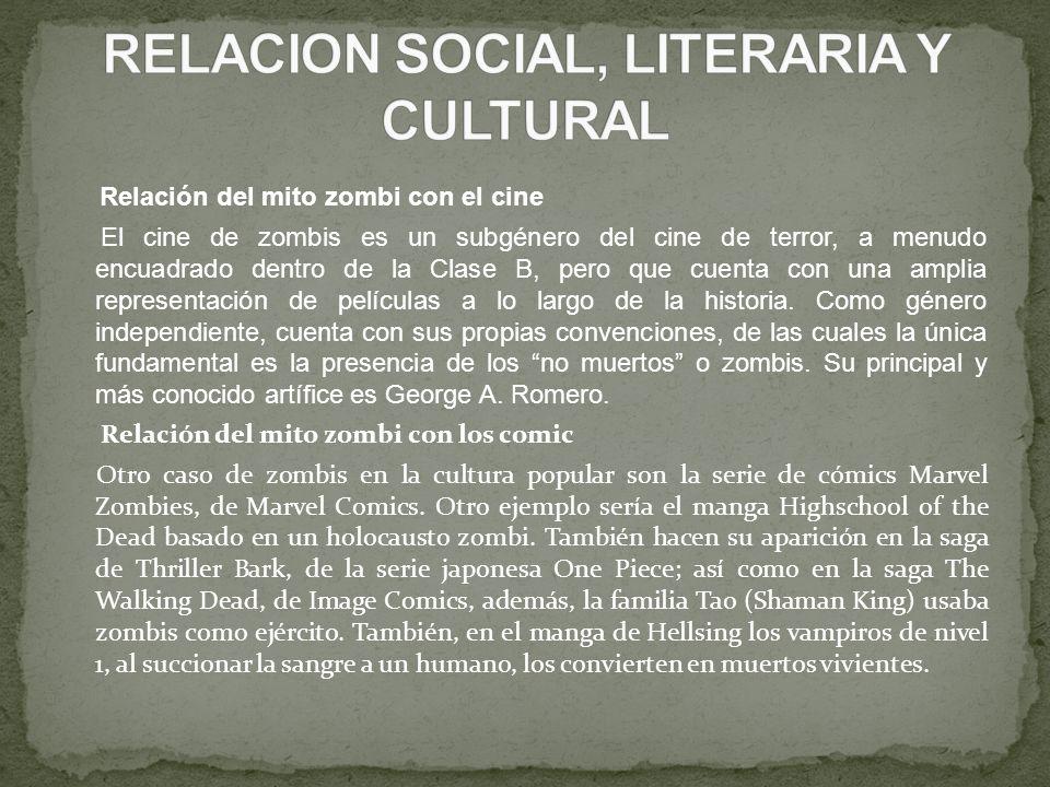 RELACION SOCIAL, LITERARIA Y CULTURAL