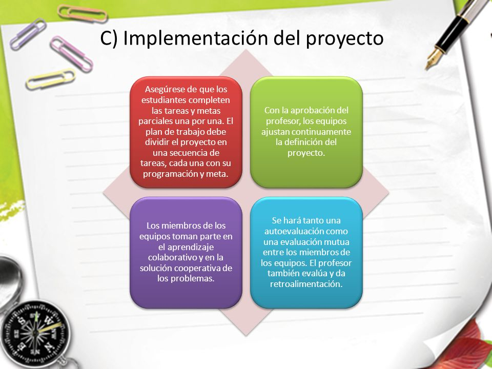 C) Implementación del proyecto