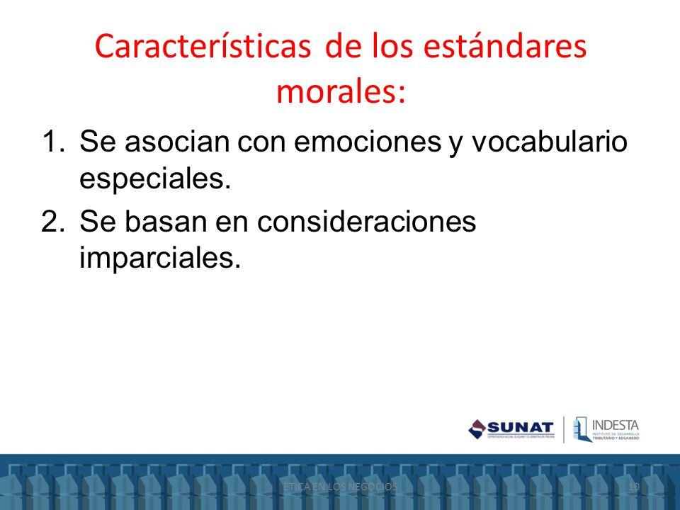 Características de los estándares morales: