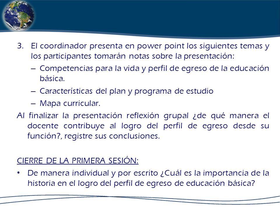 El coordinador presenta en power point los siguientes temas y los participantes tomarán notas sobre la presentación: