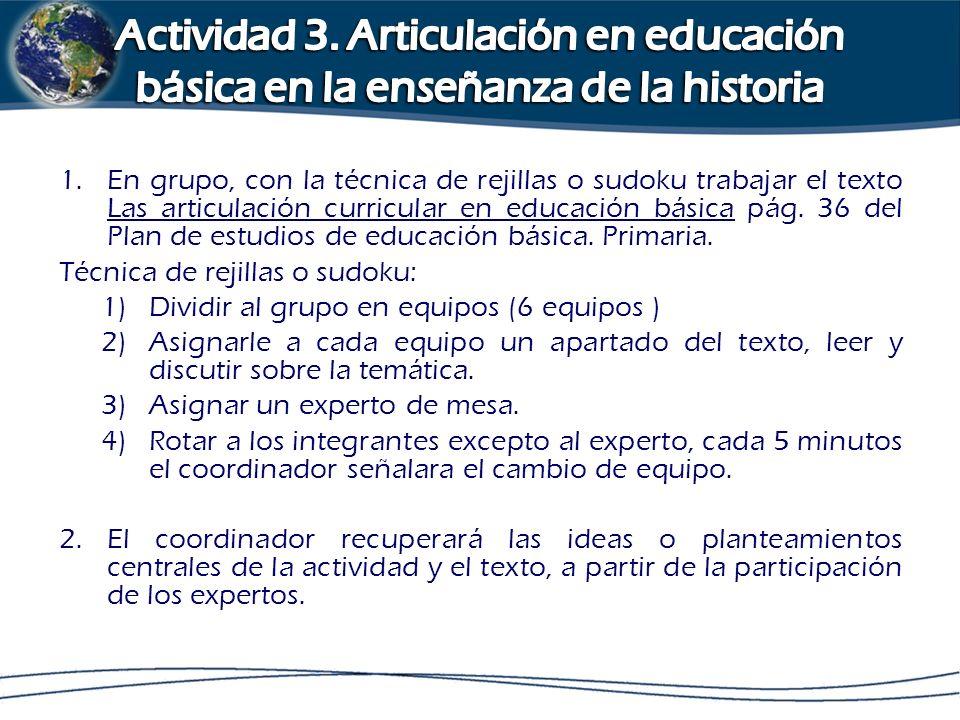 Actividad 3. Articulación en educación básica en la enseñanza de la historia