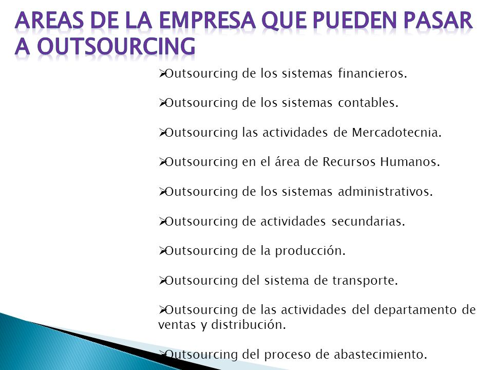 AREAS DE LA EMPRESA QUE PUEDEN PASAR A OUTSOURCING