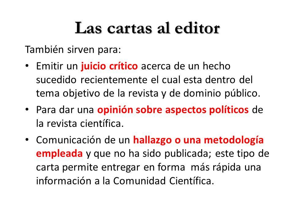 Las cartas al editor También sirven para: